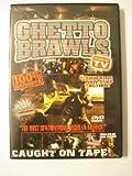 Ghetto Brawls