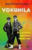 Helene Mierscheid 'Vokuhila: Als scheiße aussehen Mode war'