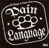 echange, troc Dj Muggs & Planet Asia - Pain Language