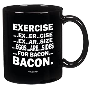 Eggs Are Sides For Bacon Mug-- Perfect For Any Bacon Lover!!-- Funny High Quality Coffee... by Funny Guy Mugs