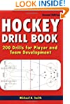 Hockey Drill Book: 200 Drills for Pla...