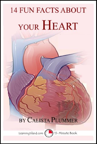 Calista Plummer - 14 Fun Facts About Your Heart: A 15-Minute Book (15-Minute Books)