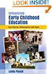 Influencing Early Childhood Education...