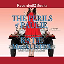 Perils of Paulie: A Matchmaker in Wonderland Romance Audiobook by Katie MacAlister Narrated by Brian Hutchison, Saskia Maarleveld