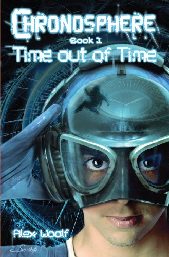 Chronosphere Book 1: Time Out of Time