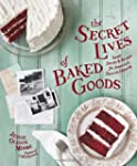 The Secret Lives of Baked Goods: Swee...
