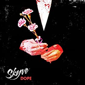 Skyve Dope EP