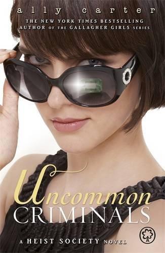 Uncommon Criminals (Heist Society)