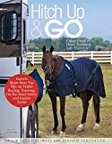 img - for Hitch Up & Go: Expert Guide to Horse Trailers & Safe Trailering book / textbook / text book