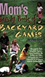 Mom's Handy Book of Backyard Games [Paperback]