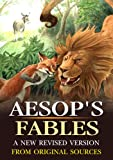 Image of Aesop's Fables A New Revised Version From Original Sources : complete with 200 original Illustration and Writer Biography (Illustrated)
