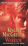 The Warrior (Brotherhood of the Sword, Book 3) (0060796677) by MacGregor, Kinley