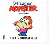 Die kleinen Monster - Nina Neunmalklug