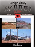 img - for Lehigh Valley Facilities in Color, Vol. 3: Buffalo Division book / textbook / text book