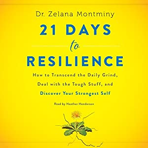 21 Days to Resilience Audiobook
