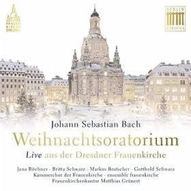 """Weihnachtsoratorium, BWV 248: Teil I - """"Am ersten Weihnachtstag - Es begab sich aber zu der Zeit"""""""