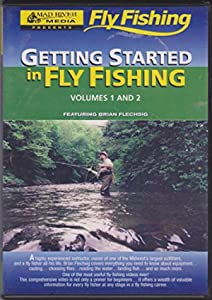 Getting Started in Fly Fishing Volumes 1 and 2 by Brian Flechsig (2 disc - 2 Hour Fly Fishing Tutorial DVD)