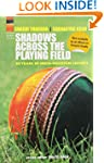 Shadows Across the Playing Field: 60...
