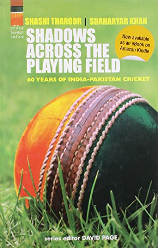 Shadows Across the Playing Field: 60 Years Of India-Pakistan Cricket Image