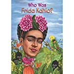 Who Was Frida Kahlo? | Sarah Fabiny