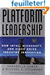 Platform Leadership: How Intel, Micro...