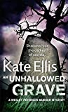An Unhallowed Grave: A Wesley Peterson Murder Mystery (The Wesley Peterson Murder Mysteries) (0749937009) by Ellis, Kate