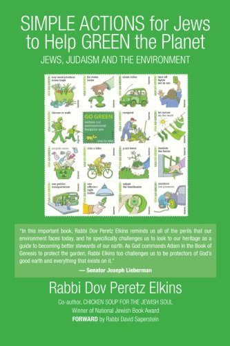Simple Actions for Jews to Help Green the Planet: Jews, Judaism and the Environment