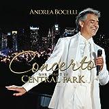 Concerto: One Night In Central Park Andrea Bocelli