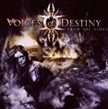 From The Ashes by Voices Of Destiny (2010-03-01)