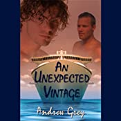 An Unexpected Vintage (Gay Romance) | [Andrew Grey]