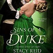 Sins of a Duke: Scandalous House of Calydon, Book 3 | Stacy Reid