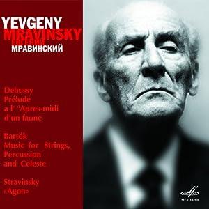 Bartok : Musique pour cordes, percussion et célesta / Debussy : Prélude à l'après-midi d'un Faune / Stravinsky : Agon