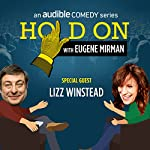 Ep. 43: Lizz Winstead Pulls the Family Together   Eugene Mirman,Lizz Winstead