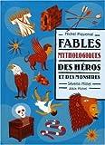 """Afficher """"Fables mythologiques des héros et des monstres"""""""