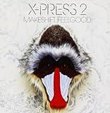 Makeshift Feelgood X-Press 2