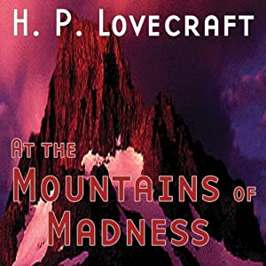 At the Mountains of Madness (Dramatized) Hörspiel