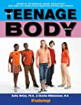 The Teenage Body Book: A New Edition...