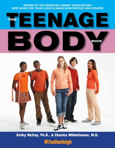 The Teenage Body Book: A New Edition for a New Generation