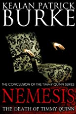 Nemesis: The Death of Timmy Quinn (The Timmy Quinn Series)