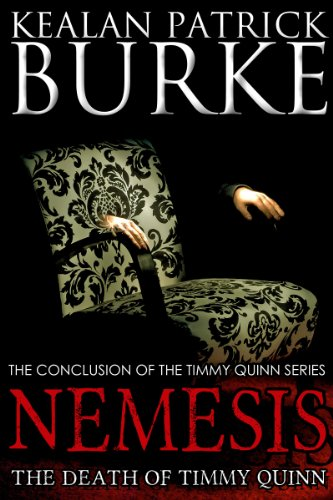 Nemesis: The Death of Timmy Quinn (Book Five) (The Timmy Quinn Series)