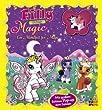 Filly Fairy. Magic. Ein Mondfest für Magic