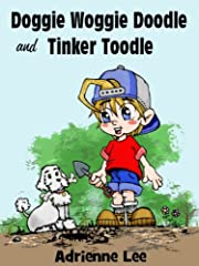Doggie Woggie Doodle and Tinker Toodle Book One
