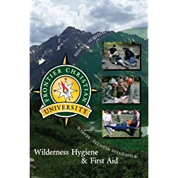 Wilderness Hygiene & First Aid