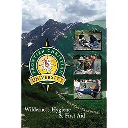 Wilderness Hygiene & First Aid