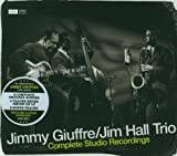 echange, troc Jimmy Giuffre & Jim Hall Trio - Complete Studio Recordings