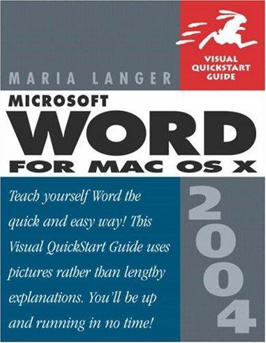 Microsoft Word 2004 for Mac OS X: Visual QuickStart Guide