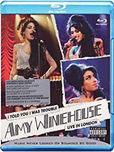 Winehouse, Amy - I Told You I Was Trouble - Live in London [Blu-ray]
