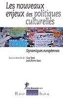 Les nouveaux enjeux des politiques culturelles