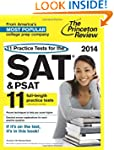 11 Practice Tests for the SAT and PSA...