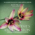 Saint Augustine's The Conversion of Saint Augustine Audiobook by Max McLean Narrated by Max McLean